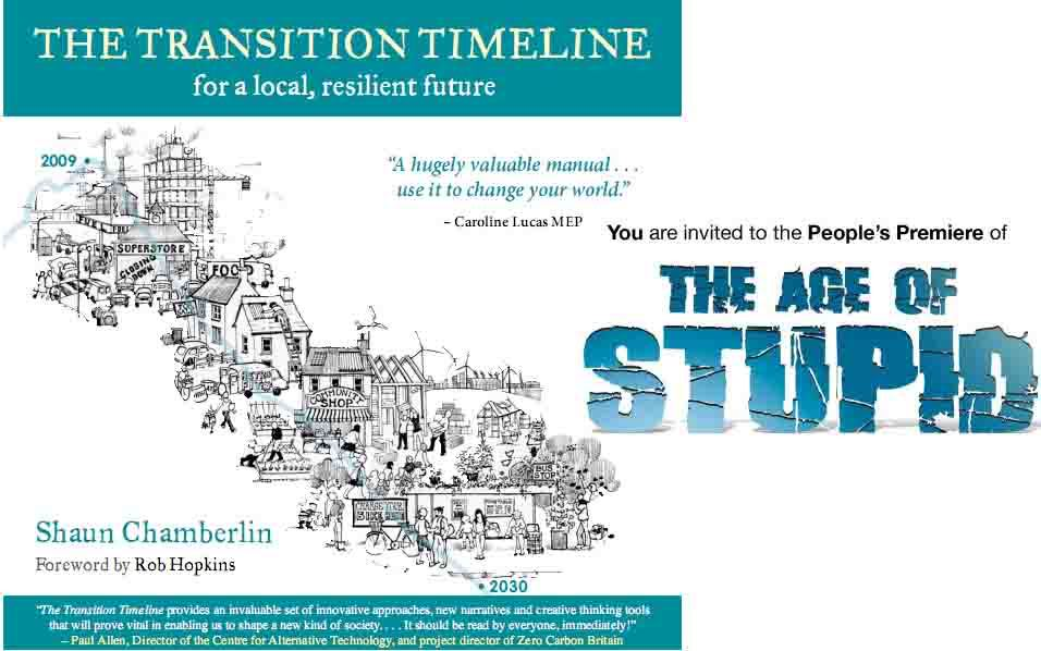 The Transition Timeline launch + Age of Stupid Premiere