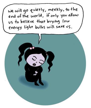 Light bulbs will not save us