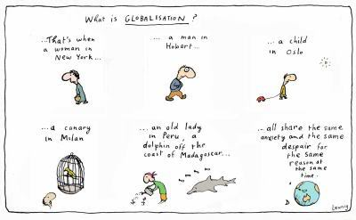 Leunig - Globalisation - Is Activism Therapy?