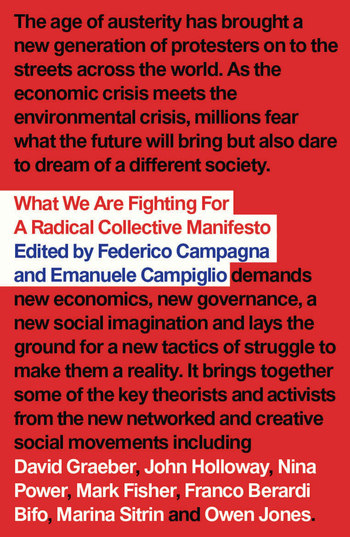 What We Are Fighting For: A Radical Collective Manifesto