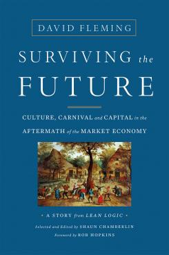 Surviving the Future - David Fleming