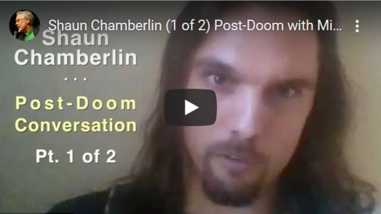 Shaun Chamberlin and Michael Dowd - Post-Doom conversation