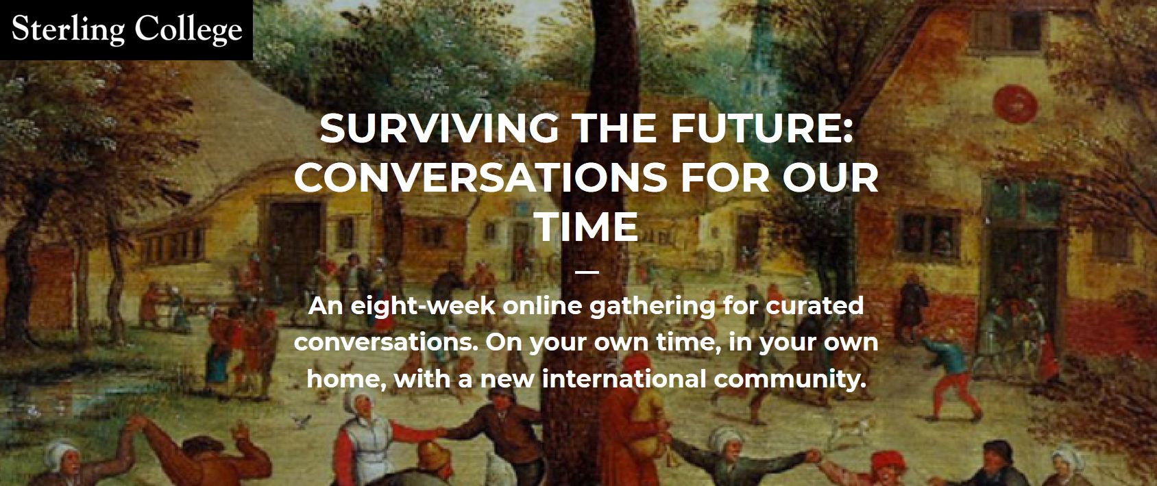 Image for 'Surviving the Future: Conversation for Our Time' online course