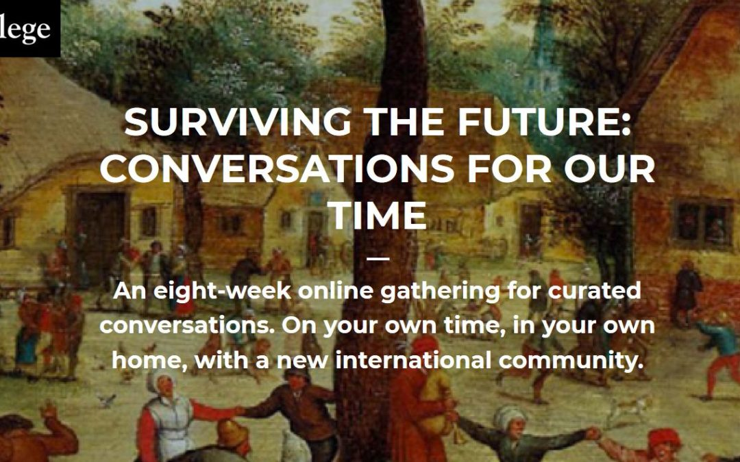 Surviving the Future: Conversations for Our Time